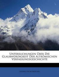 Untersuchungen Über Die Glaubwürdigkeit Der Altrömischen Verfassungsgeschichte