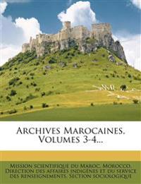 Archives Marocaines, Volumes 3-4...