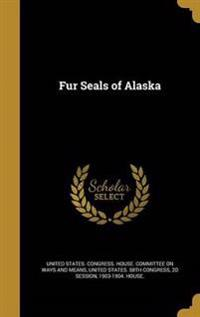 FUR SEALS OF ALASKA