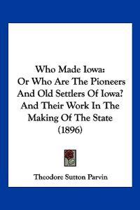 Who Made Iowa