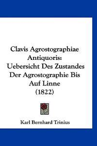 Clavis Agrostographiae Antiquoris