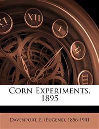 Corn experiments, 1895