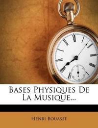 Bases Physiques De La Musique...