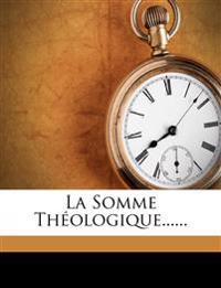 La Somme Théologique......