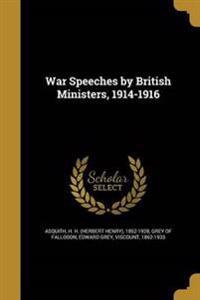 WAR SPEECHES BY BRITISH MINIST