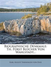Biographische Denkmale: Th. Fürst Blücher Von Wahlstadt...