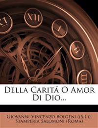 Della Caritá O Amor Di Dio...