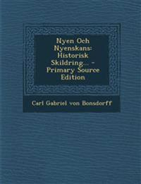 Nyen Och Nyenskans: Historisk Skildring... - Primary Source Edition