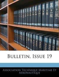 Bulletin, Issue 19