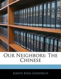 Our Neighbors: The Chinese