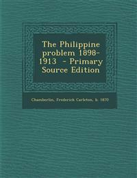 Philippine Problem 1898-1913