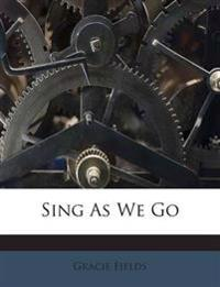 Sing As We Go