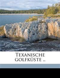Texanische golfküste ..