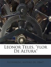 """Leonor Teles, """"flor De Altura"""""""