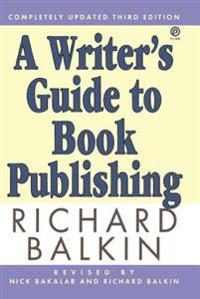 A Writer's Guide to Book Publishing