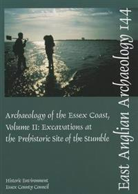 The Archaeology of the Essex Coast