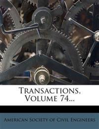 Transactions, Volume 74...