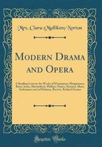Modern Drama and Opera