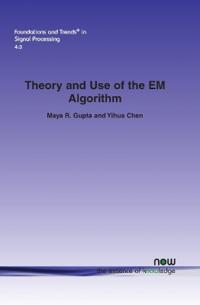 Theory and Use of the Em Algorithm