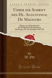 Ueber Die Schrift Des Hl. Augustinus; de Magistro