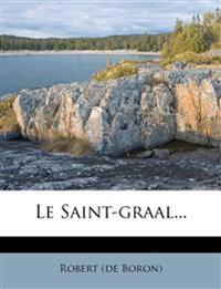 Le Saint-graal...