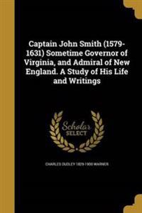 CAPTAIN JOHN SMITH (1579-1631)