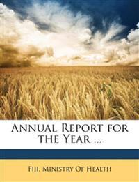 Annual Report for the Year ...
