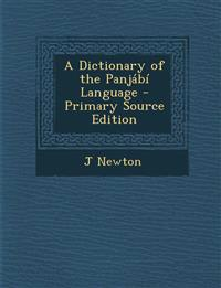 A Dictionary of the Panjábí Language