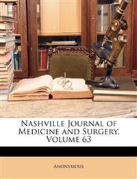 Nashville Journal of Medicine and Surgery, Volume 63