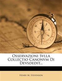 Osservazioni Svlla Collectio Canonvm Di Devsdedit...