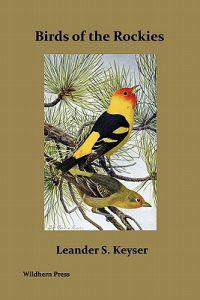 Birds of the Rockies (Illustrated Edition)
