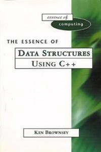 Essence of Data Structures Using C++