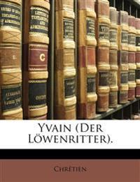 Yvain (Der Löwenritter).