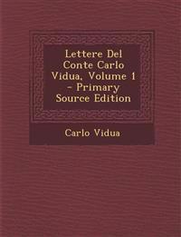 Lettere del Conte Carlo Vidua, Volume 1