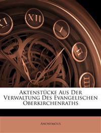 Aktenstücke aus der Verwaltung des evangelischen Oberkirchenraths, Sechster Jahrgang
