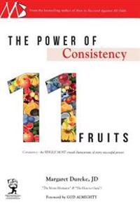 The Power of Consistency: 11 Fruits