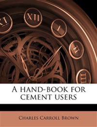 A hand-book for cement users