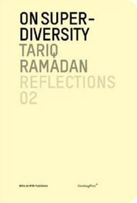 Tariq Ramadan: On Super-Diversity