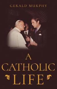 A Catholic Life