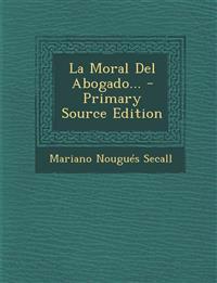 La Moral Del Abogado...