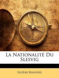 La Nationalité Du Slesvig