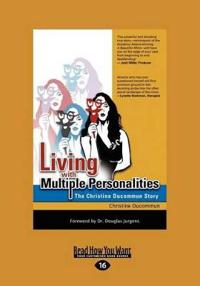 Living with Multiple Personalities (Large Print 16pt)