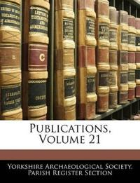 Publications, Volume 21