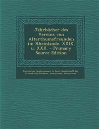 Jahrbücher des Vereins von Alterthumsfreunden im Rheinlande. XXIX. u. XXX. - Primary Source Edition