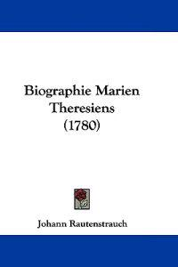 Biographie Marien Theresiens