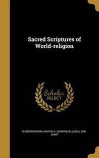 SACRED SCRIPTURES OF WORLD-REL