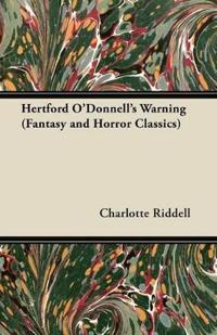 Hertford O'Donnell's Warning (Fantasy and Horror Classics)