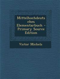 Mittelhochdeutsches Elementarbuch