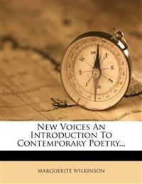 New Voices an Introduction to Contemporary Poetry...