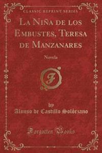 La Niña de los Embustes, Teresa de Manzanares
